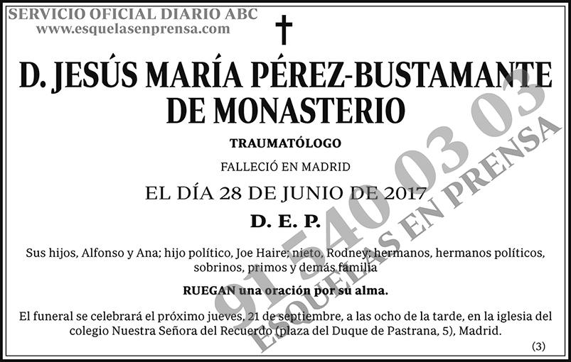 Jesús María Pérez-Bustamante de Monasterio